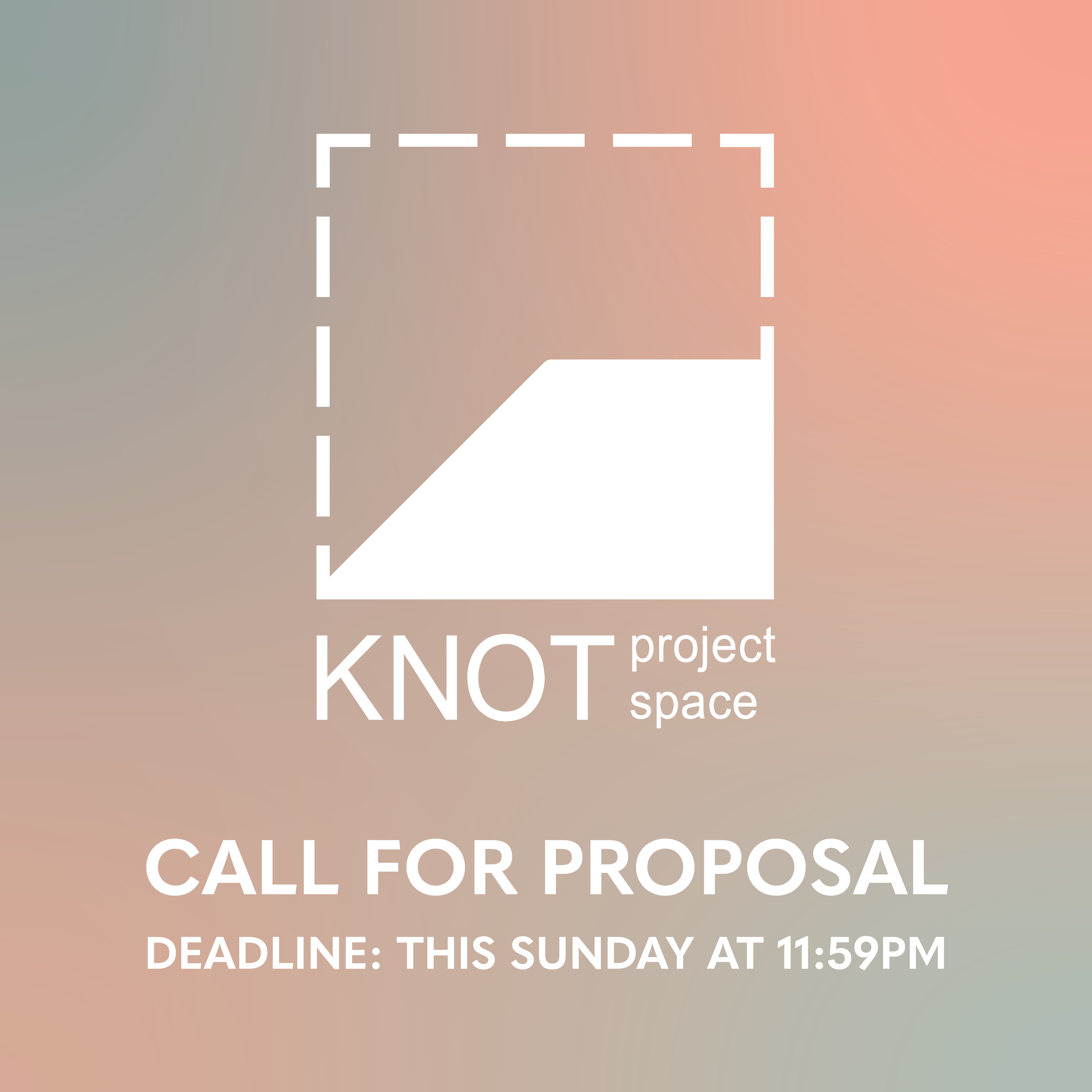 Knot Open Call Reminder